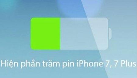 Hướng dẫn bật hiển thị phần trăm pin trên iPhone 7, 7 PLus