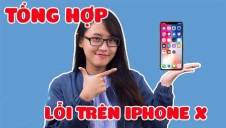 Tất tần tật các lỗi thường gặp trên iPhone X và cách khắc phục