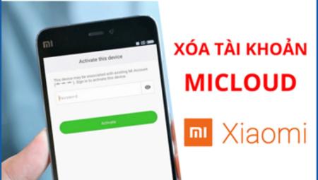 Địa chỉ mở khóa màn hình, tài khoản google, Micloud Xiaomi